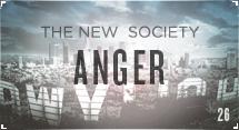 The New Society: Anger