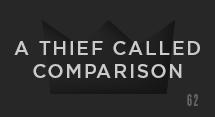 A Thief Called Comparison