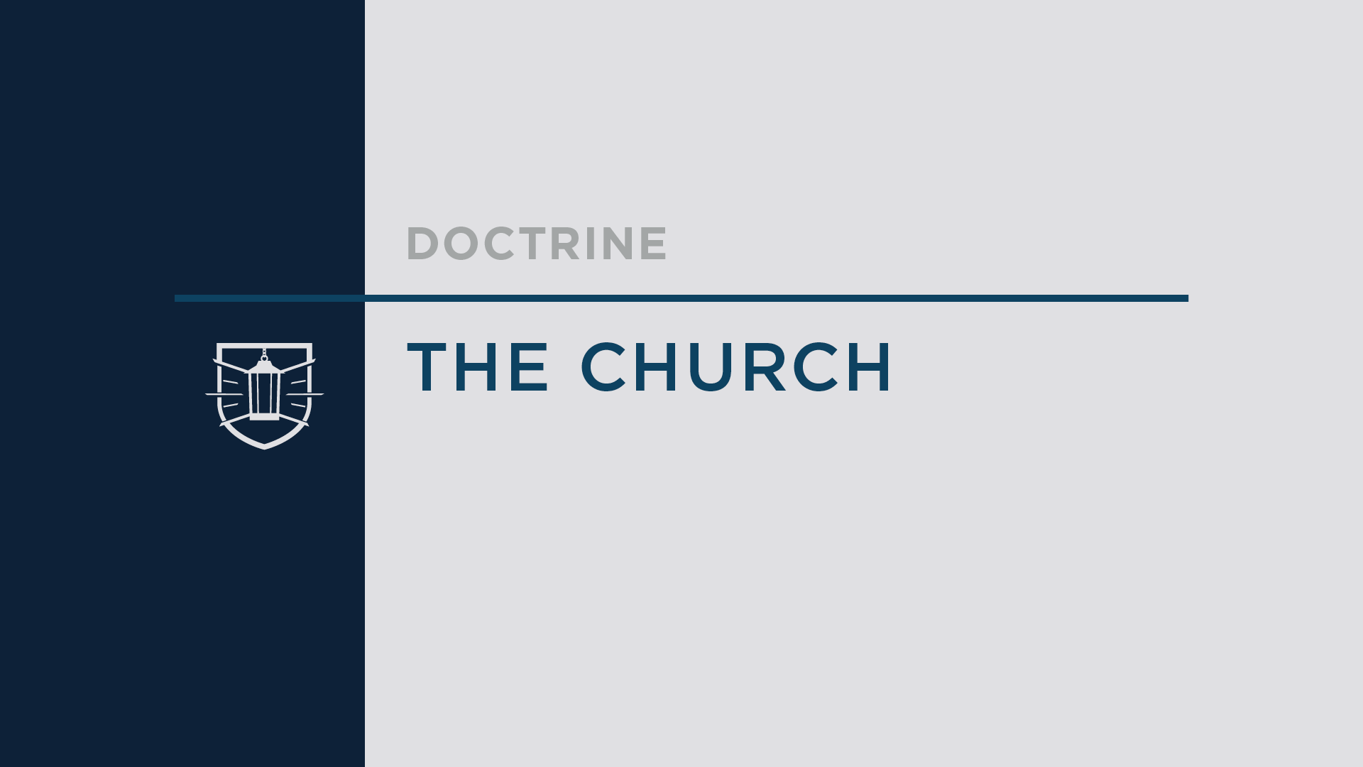 Doctrine 9: The Church