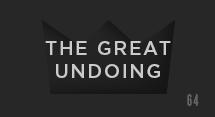 The Great Undoing