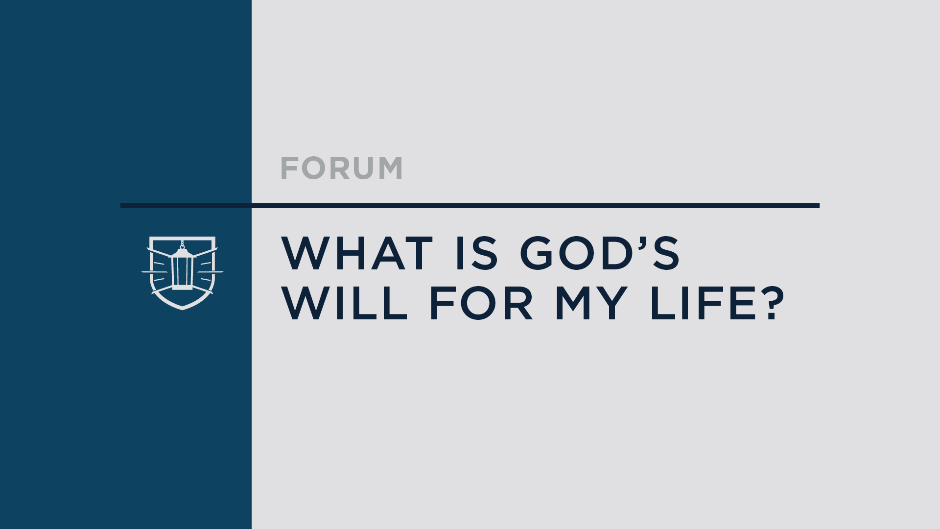 RESOURCE | What Is God's Will for My Life? (Talk)