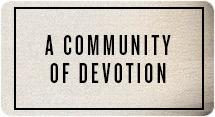 A Community of Devotion