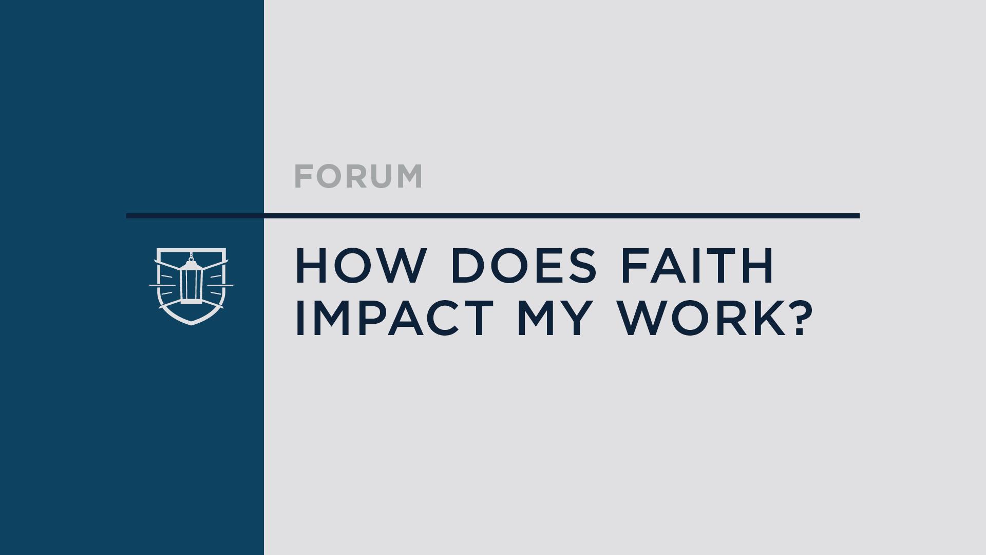 RESOURCE | How Does Faith Impact My Work?