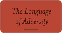 The Language of Adversity