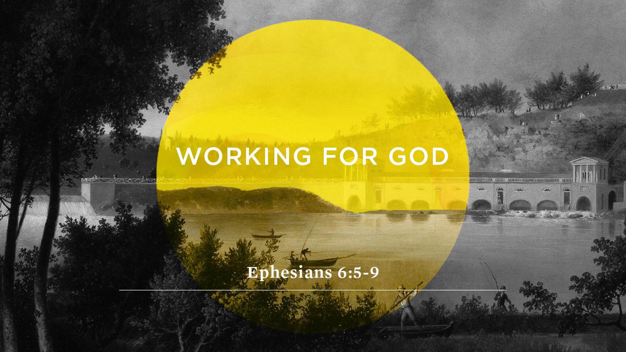 SERMON | Working for God