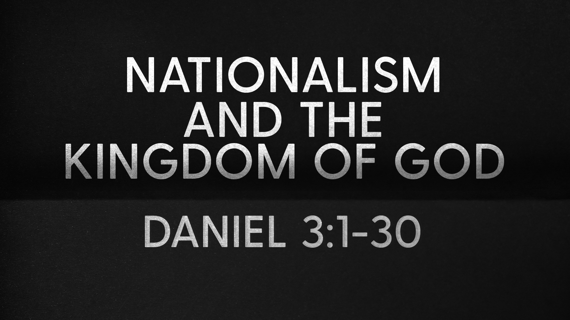 Nationalism and the Kingdom of God